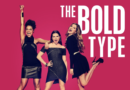 Why Netflix's 'The Bold Type' is a must-watch